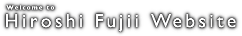 Welcome to H.FUJIIwebsite